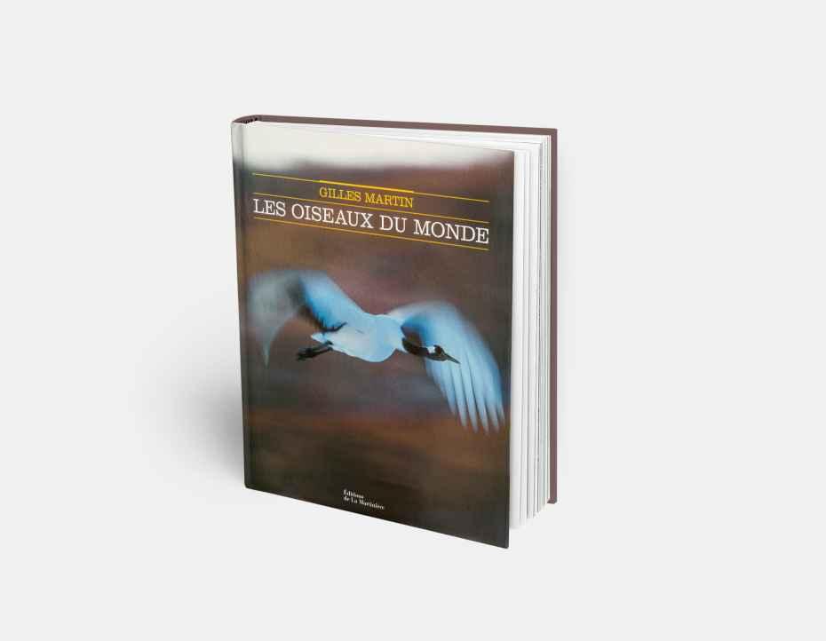"""Livre """"Les oiseaux du monde"""", disponible sur la boutique en ligne de Gilles Martin"""