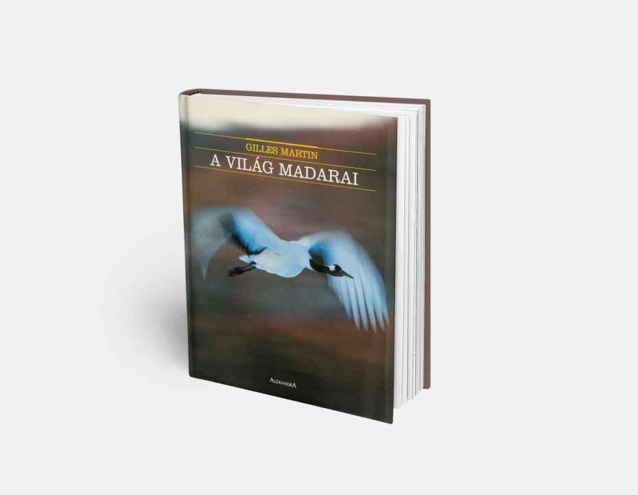 """Livre """"A Világ Madarai"""", disponible sur la boutique en ligne de Gilles Martin"""
